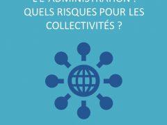 Vers l'e-citoyenneté et l'e-administration : quels risques pour les collectivités ? – Compte-rendu d'atelier